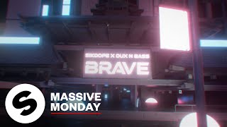 Sikdope x Dux n Bass - Brave (Official Music Video)