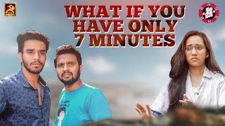 What If You have Only 7 Minutes ?  | Idhu Adhu Illa #15 | Black Sheep