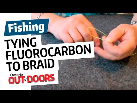 Tying Fluorocarbon to Braided Line