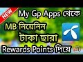 Buy Mb without money from my gp apps By Points