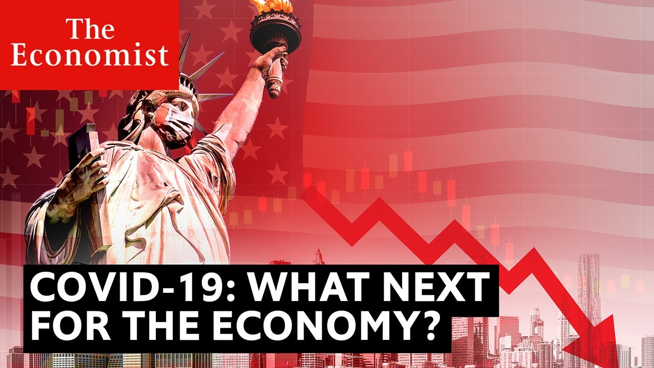 Covid-19: what will happen to the global economy? | The Economist