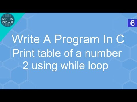Write A Program In C print table of a number 2 using while loop