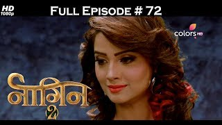 Naagin 2 - 17th June 2017 - नागिन 2 - Full Episode HD
