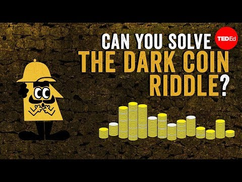 Can you solve the dark coin riddle? - Lisa Winer