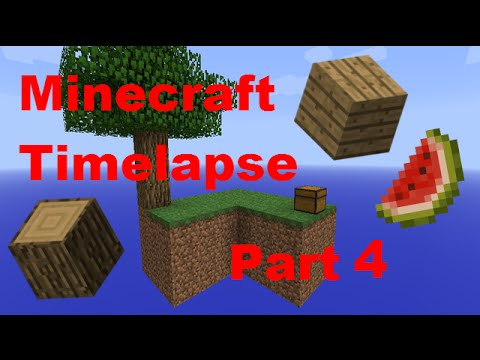 Trees and Melon!! - Minecraft - Timelapse - Skyblock - Part 4