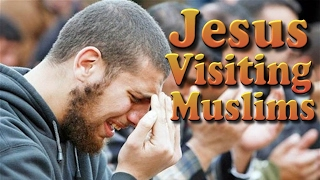 Why is Jesus visiting these faithful Muslim Islam believers