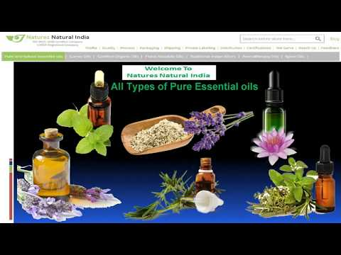 All Types of Organic essential oils @ Natures Natural India