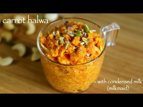 gajar ka halwa recipe with condensed milk | carrot halwa recipe with milkmaid