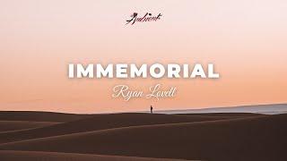 Ryan Lovell - Immemorial (Music Video)
