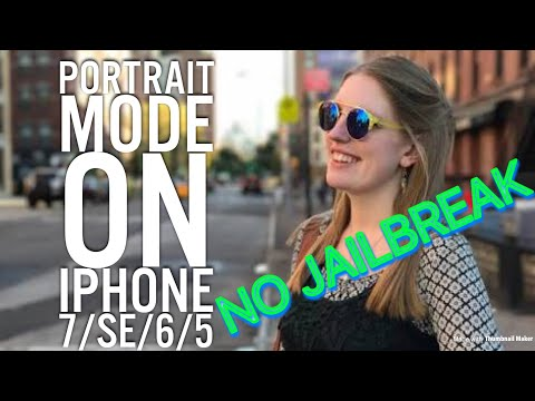 HOW TO GET PORTRAIT MODE ON iPHONE 7/6/5/SE(No Jailbreak)