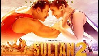 Sultan 2 Full Movie facts   Salman Khan   Anushka Sharma   Sukhwinder Singh   Shadab Faridi
