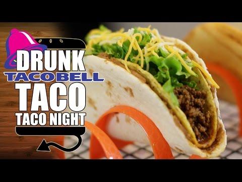 DRUNK Taco Night - Chalupa Supreme, Double Decker & Cheesy Gordita Crunch