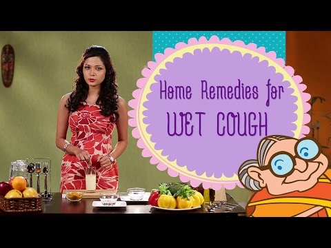 Natural Home Remedies For Wet Cough - Fast Relief For Chest Congestion & Bronchitis