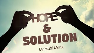 Hope and Solution | Mufti Menk | Johannesburg, South Africa | 15th December 2017