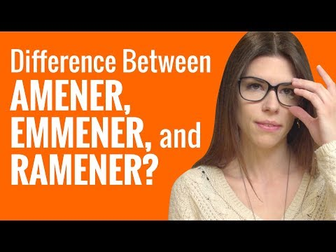 Ask a French Teacher - What is the Difference Between Amener, Emmener, and Ramener?