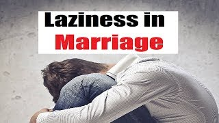 Your Laziness Will Kill Your Marriage - Mufti Menk