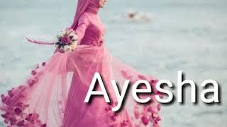 Ayesha name status | Music Jinni