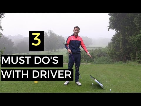 3 MUST DO'S WITH YOUR DRIVER - WITH INCREDIBLE DRILL