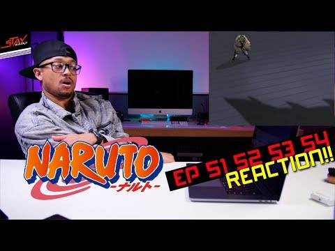SUPER REACTION! First Time Watching Naruto Episode 51 52 53 54 Reaction!