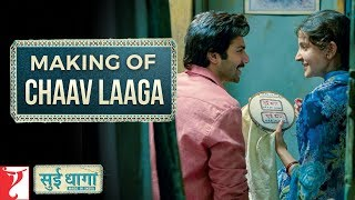 Making of Chaav Laaga Song | Sui Dhaaga - Made In India | Varun | Anushka | Papon | Ronkini