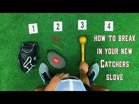 How To: Break in your new Catchers Glove