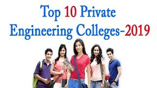 Top 10  Private Engineering Colleges in Tamilnadu 2019 | Best Engineering Colleges | 2019