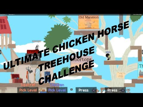 ULTIMATE CHICKEN HORSE TREEHOUSE WEENIE 2018 GAMEPLAY WITH COMMENTARY