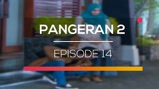 Pangeran 2 - Episode 14