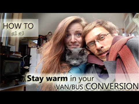 HOW TO STAY WARM LIVING IN A VAN DURING WINTER