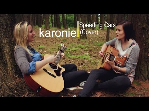 Speeding Cars (Walking on Cars) - karonie Cover