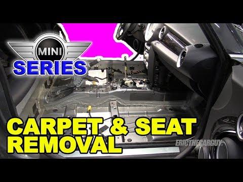 Carpet and Seat Removal R56 Mini Cooper