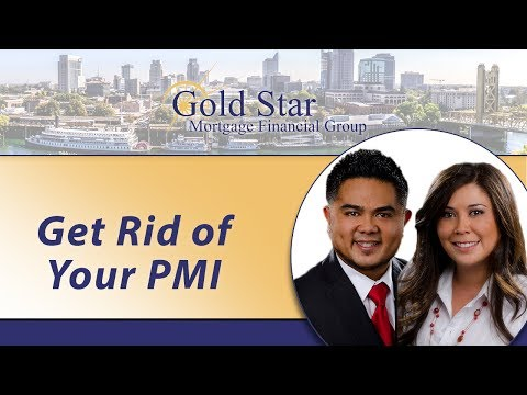 Gold Star Mortgage Financial: Get rid of your PMI