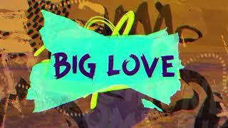 Klingande & Wrabel - Big Love (Lyric Video) [Ultra Music]