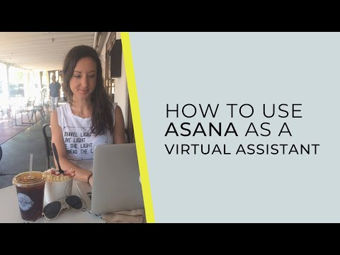 How To Use Asana as a Virtual Assistant