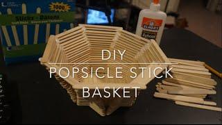 DIY - Popsicle Stick Basket