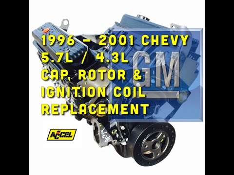 Chevy 5.7L / 4.3L Cap, Rotor, Coil Replacement - Accel Supercoil - Bundys Garage