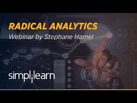 Radical Analytics | Data Driven Decision Making in Business | Analytics Webinar | Simplilearn
