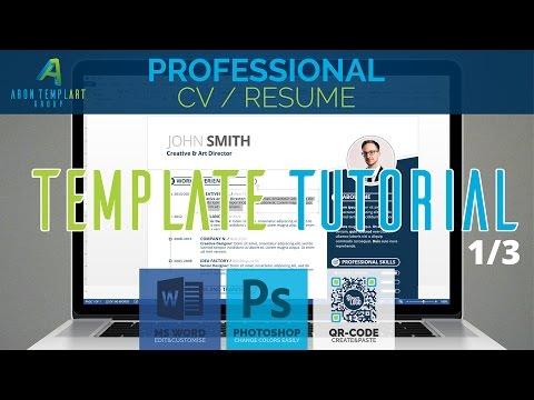 Professional CV/Resume Template Tutorial 1/3 - MS Word, Adobe Photoshop, QR-Code