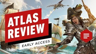 Atlas Early Access Review