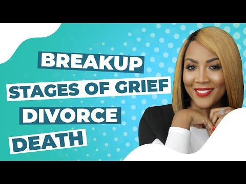 Stages of Grief | Breakup | Divorce | Death