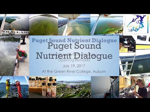 Puget Sound Nutrient Dialogue - Opening Remarks (1/11)