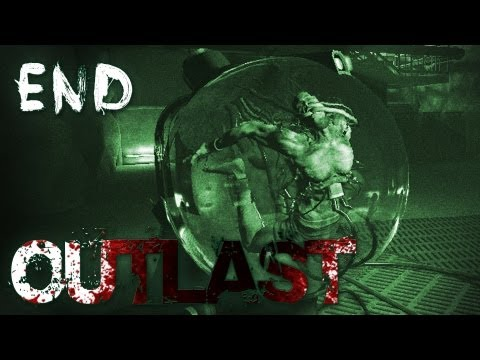 Outlast   Part 12 (Final)   THE END?