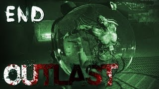 An epic conclusion to an amazing game.  Subscribe Today ► http://bit.ly/Markiplier  Outlast Playlist: http://www.youtube.com/playlist?list=PL3tRBEVW0hiCg3HxKK4WGQ-h4ejmjmYGb  Prepare for a world full of scares and jumpscares unlike any other! A team of gaming industry professional have banded together to bring you one of the most horrific gaming experiences you