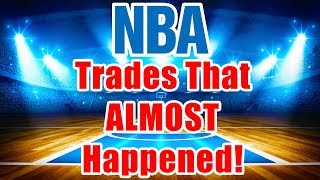Crazy NBA Trades That ALMOST Happened