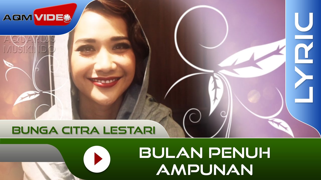 Bunga Citra Lestari - Bulan Penuh Ampunan | Official Video Lyric