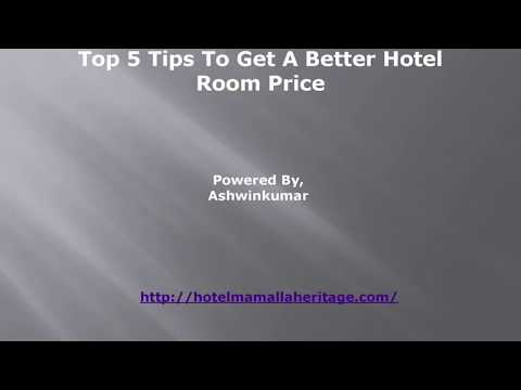 Top 5 Tips To Get A Better Hotel Room Price