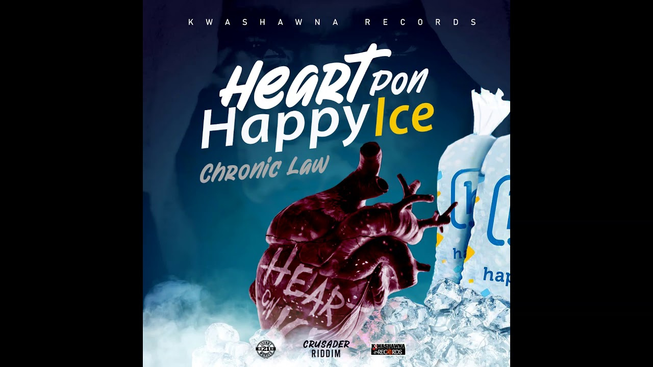 Chronic Law - Heart Pon Happy Ice (Official Audio)