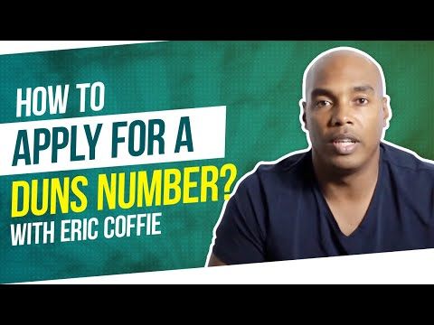 How to apply for a  DUNS number! (updated)