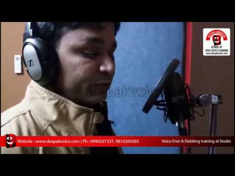 Film Dubbing & Voice Over Training in Delhi NCR @ deepakvoice.com - School of Voice Over & Dubbing.