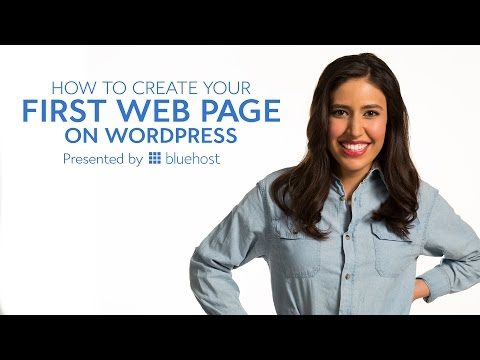 How to Create Your First Web Page on WordPress